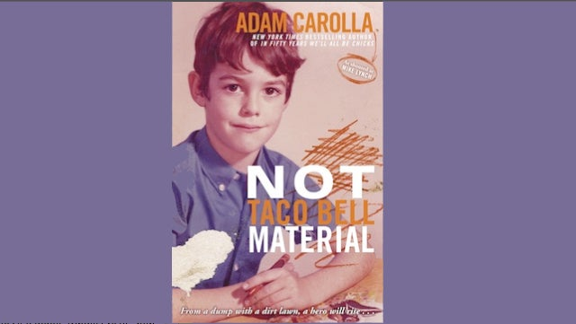 Listen To The Mellifluous Sounds Of Adam Carolla Reading From His Memoir, Not Taco Bell Material