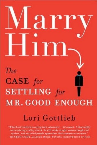 Marry Him: A Diet Book For Your Love Life