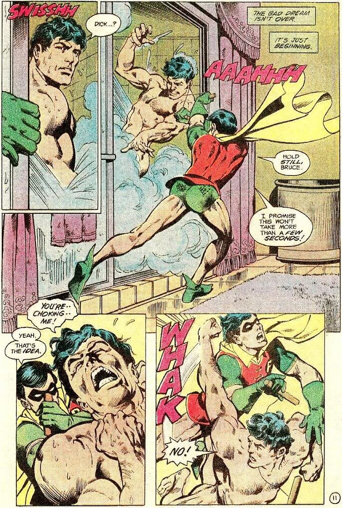 Remember when Robin fought Batman while he was taking a shower?