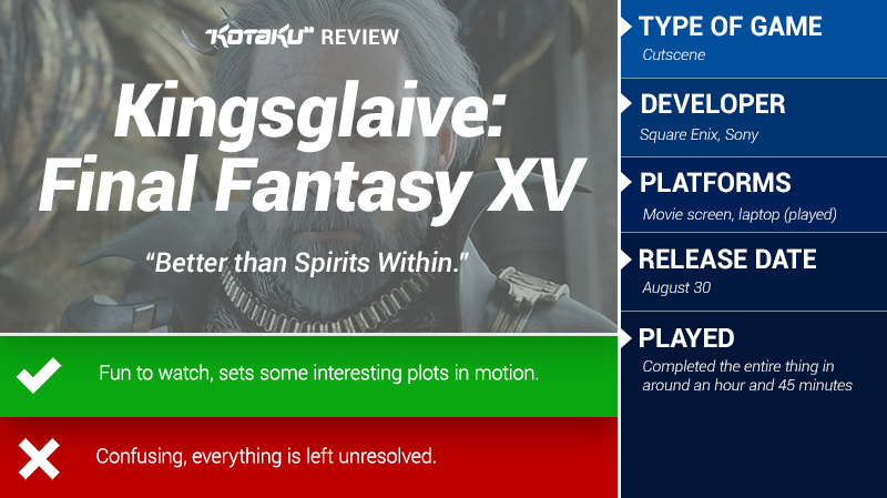 Kingsglaive: Final Fantasy XV: The Kotaku Review
