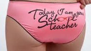Teachers Must Wear Panties
