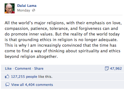 "Dalai Lama tells his Facebook friends that religion ""is no longer adequate"""