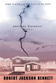 New Weird in New Mexico: American Elsewhere by Robert Jackson Bennett