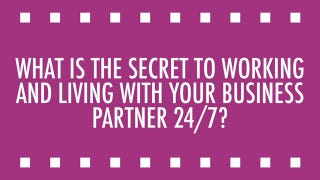 Secrets to Working with Your Spouse