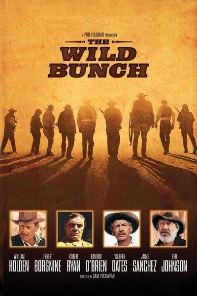 Your (Weekly) Spring Movie Guide to Movies You Should Watch Again: The Wild Bunch