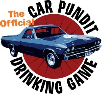 Official Car Pundit Drinking Game: Wert Discusses Planes, Feigns And Automobiles