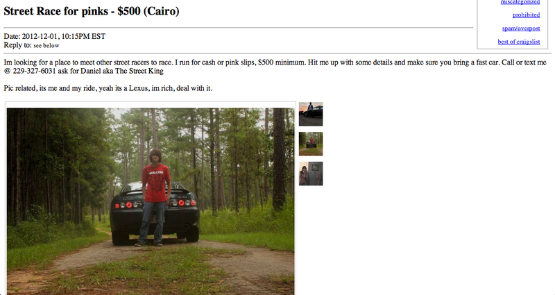 Dear Daniel aka The Street King, Don't Advertise For Illegal Street Racing On Craigslist