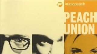 Albums Everyone Should Know - Peach Union's <i>Audiopeach</i>