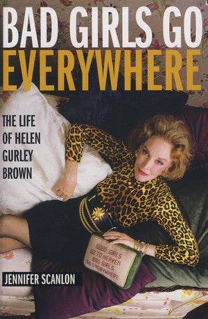 Cosmo's Helen Gurley Brown: Maybe Not Such A Bad Girl After All