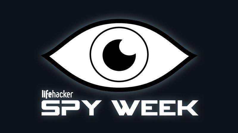 Welcome to Lifehacker's Spy Week