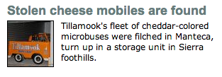 "My favorite headline of the day: ""Stolen cheese mobiles are found."""
