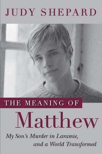 Can Matthew Shepard's Memory Prevent Future Hate Crimes?