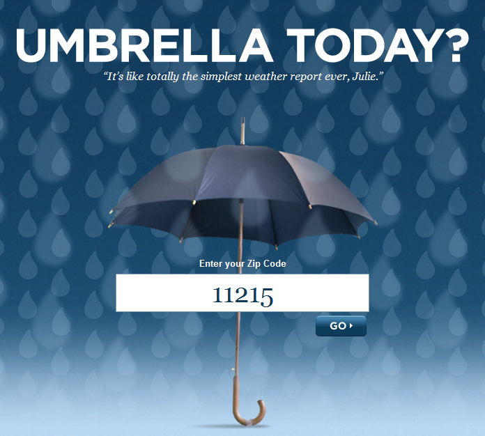 Umbrella Today? Answers That Question