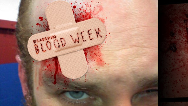 Blood Writes: A Wrister To The Forehead Will Leave A Mark