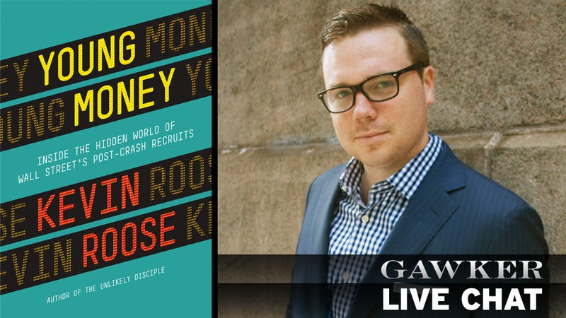 Come Chat with Kevin Roose, Author of Young Money, About Wall Street