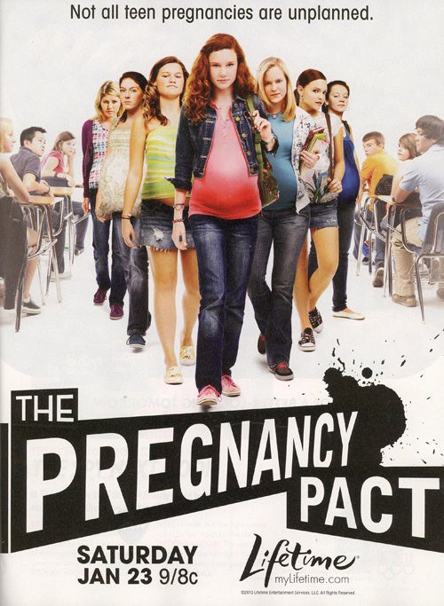 Lifetime's Pregnancy Pact Ad: Beware Of Teen Moms!