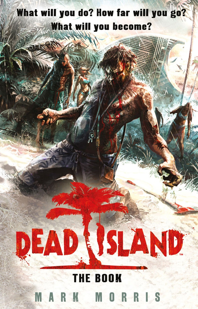 You've Seen the Dead Island Trailer, Now Read the Book