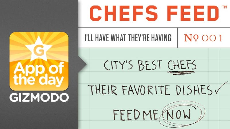 Chef's Feed for iPhone: Let the Best Chefs in the World Tell You What to Eat