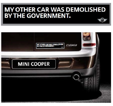 MINI's Snarky Cash For Clunkers Bumper Sticker Is Awesome