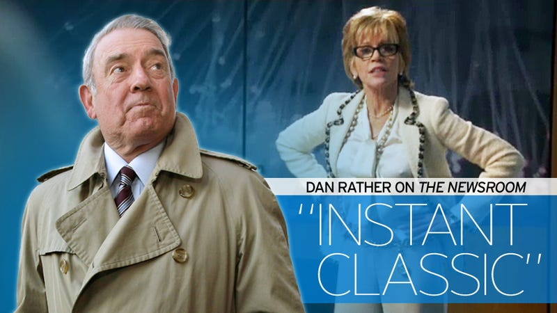 Dan Rather: The Newsroom's Third Episode Is Something 'Every American Should See and Ponder'