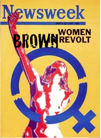 "Brown Women Revolt! (""But Shit, Could We Get A Sidebar?"")"