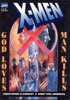 Must Read: X-Men: God Loves, Man Kills