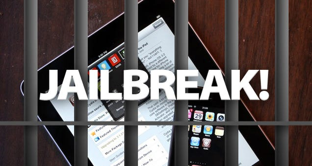 How to Jailbreak Your iOS 5 iPhone, iPad and iPod—Except iPad 2 and iPhone 4S