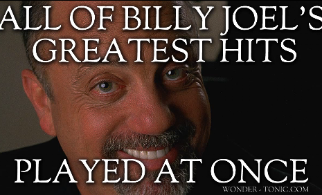 What Hell Sounds Like: All of Billy Joel's Hits Played at the Same Time
