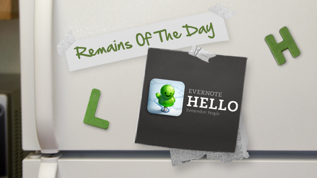Remains of the Day: Evernote Hello, the Contacts in Context App, Hits Android