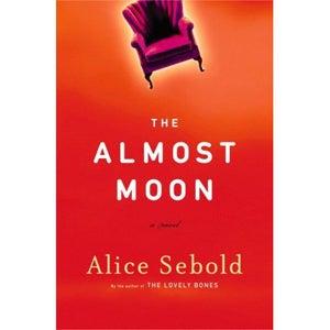 Alice Sebold's Almost Moon: Almost Unreadable