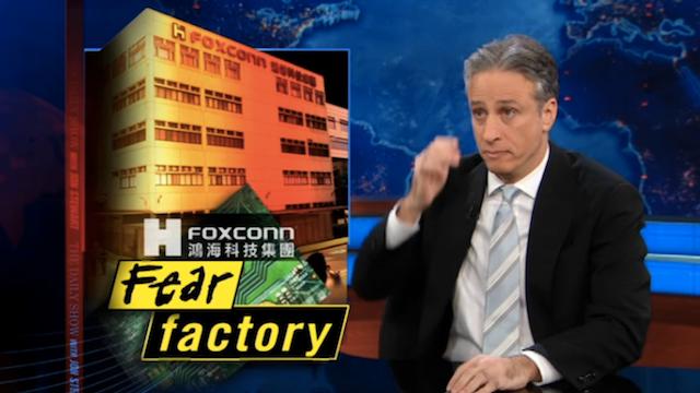 Jon Stewart Tears Down Foxconn
