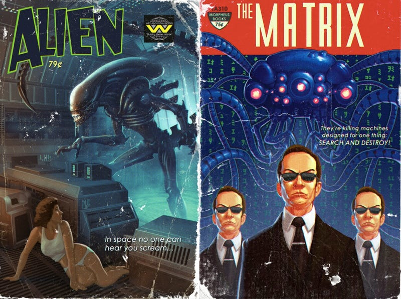 Alien and The Matrix, as 1960s pulp novels