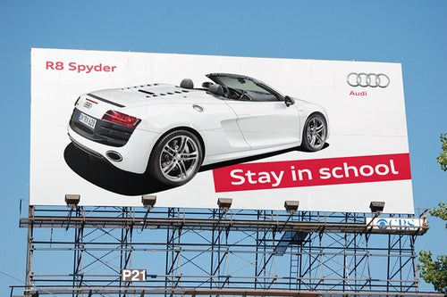 "Audi ""Stay In School"" Billboard Offers False Hope To Diligent Students"