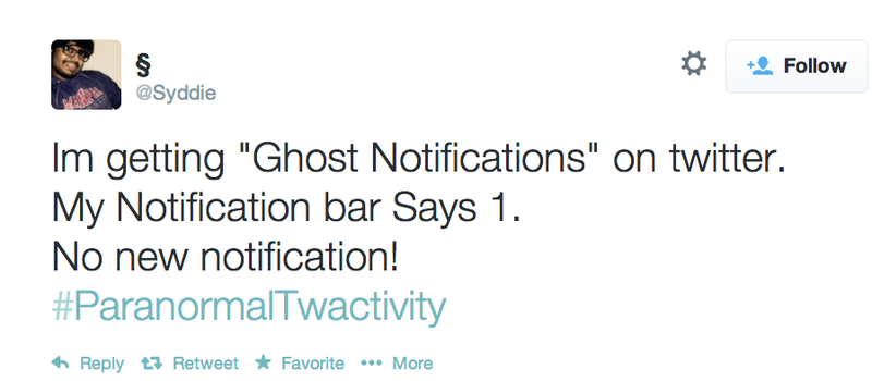 Twitter's Ghost Notifications Haunted Users