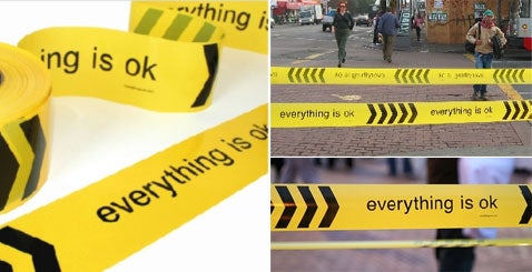 Barricade Tape Design Reassures You: Everything Is OK, Really