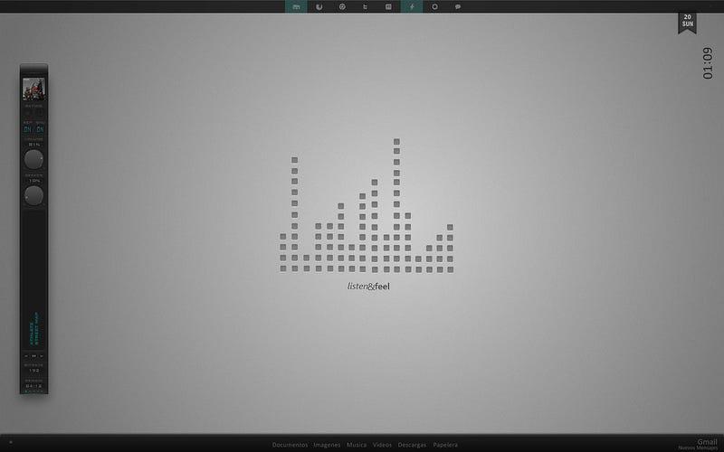 The Listen and Feel Desktop
