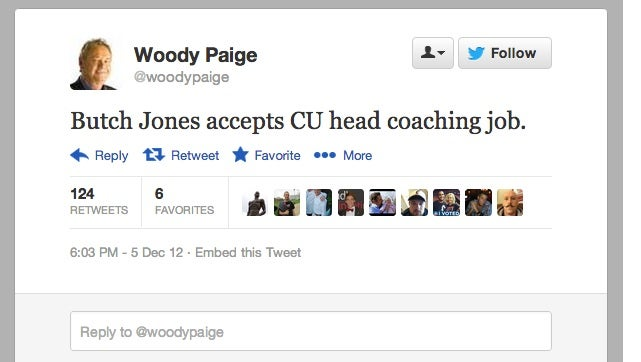 Woody Paige Reported That Colorado Hired A Football Coach. Colorado Has Not Hired A Football Coach.
