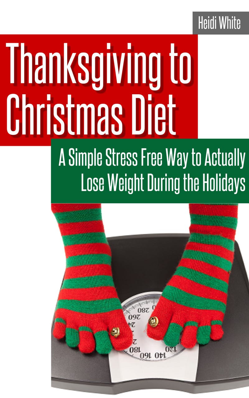 Thanksgiving to Christmas Diet
