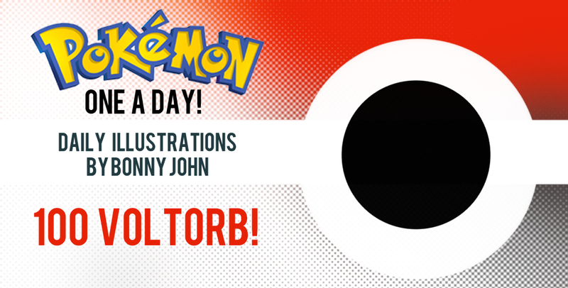 100 Straight Illustrations - Voltorb! Pokemon One a Day!