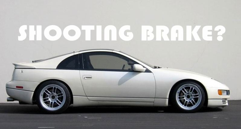 The z32 300zx should be a shooting brake...
