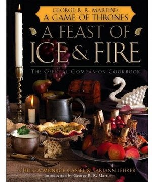 Oh Hell Yes There's a Game of Thrones Cookbook (Actually There Are Two)
