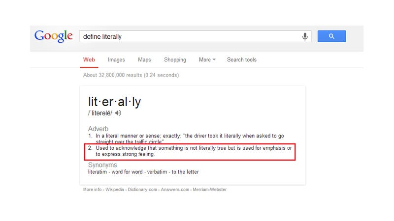 Google's Definition of Literally Literally Isn't Literal