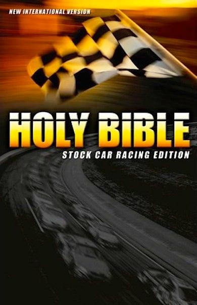 The Holy Bible: Stock Car Racing Edition