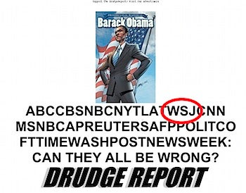 WSJ To Endorse Obama? (Or: Matt Drudge Drunk?)