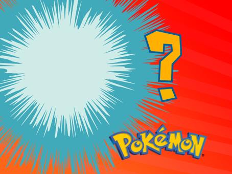 Who's That Pokemon!?!?!?!?