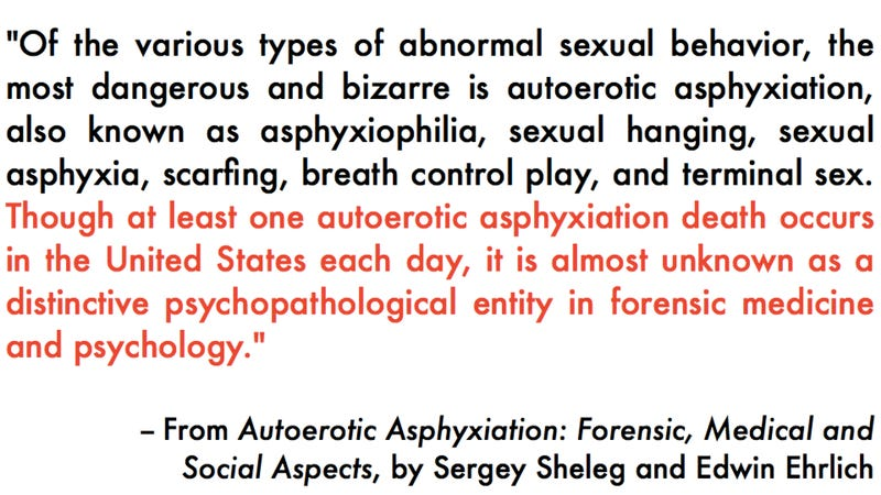 A handy introduction to the morbidly fascinating science of autoerotic asphyxiation