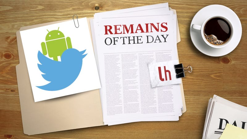 Remains of the Day: Twitter for Android Gets a New Look and Feel
