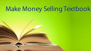 How to Get the Most Money When Selling Textbooks