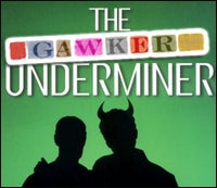 Gawker Underminer: These Kids Make Us Say 'Yech'