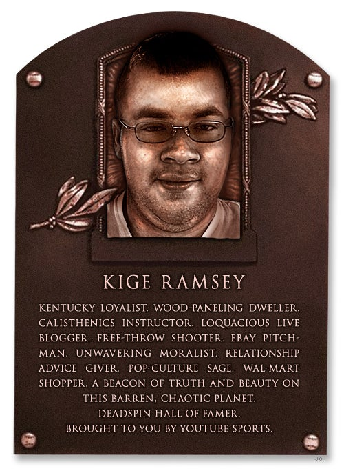 Deadspin Hall Of Fame Veterans Committee Inductee: Kige Ramsey